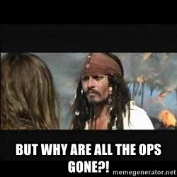 But why is the rum gone -  But why are all the OPs gone?!