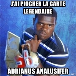 yugioh - j'ai piocher la carte LEGENDAIRE Adrianus analusifer
