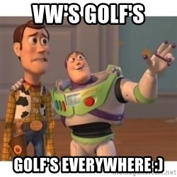 Toy story - VW's Golf's Golf's everywhere :)