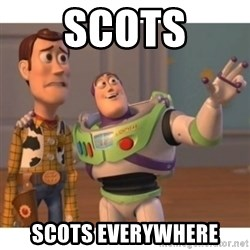 Toy story - scots scots everywhere
