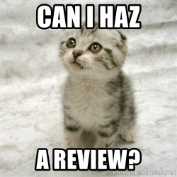 Can haz cat - Can I haz a review?