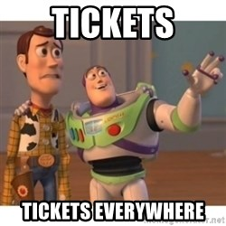 Toy story - Tickets Tickets everywhere