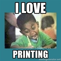 I love coloring kid - I LOVE PRINTING