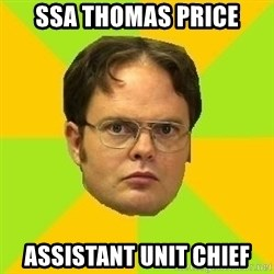 Courage Dwight - SSA Thomas Price Assistant Unit Chief