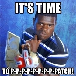 yugioh - It's time  To P-P-P-P-P-P-P-P-PATCH!