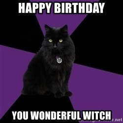 Wiccan Cat - Happy Birthday You wonderful witch