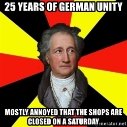 Germany pls - 25 years of german unity mostly annoyed that the shops are closed on a saturday
