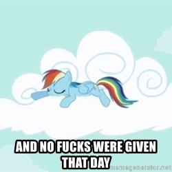 Rainbow Dash Cloud -  and no fucks were given that day