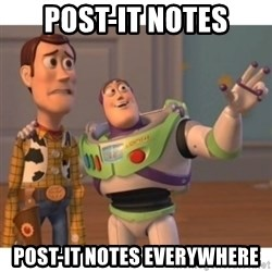 Toy story - Post-it notes Post-it notes everywhere