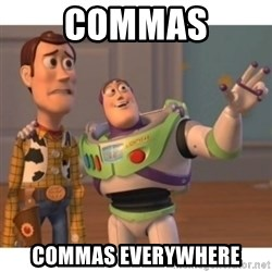 Toy story - commas commas everywhere