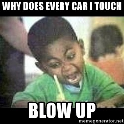 Black kid coloring - WHY DOES EVERY CAR I TOUCH BLOW UP