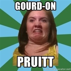 Disgusted Ginger - GOURD-ON PRUITT
