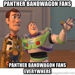 Toy story - Panther bandwagon fans panther bandwagon fans everywhere