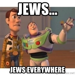 Toy story - jews... jews everywhere