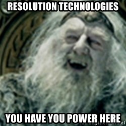 you have no power here - Resolution Technologies You have you power here