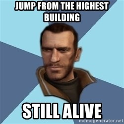 Niko - jump from the highest building still alive