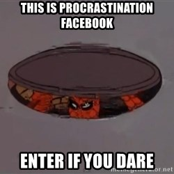 Spiderman in Sewer - this is procrastination Facebook enter if you dare