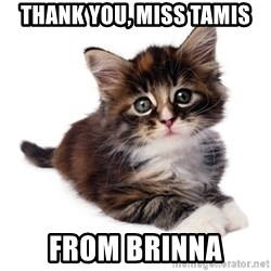 fyeahpussycats - thank you, miss tamis from brinna