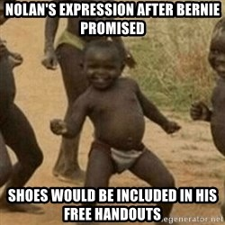 Little Black Kid - Nolan's expression after Bernie promised  shoes would be included in his free handouts