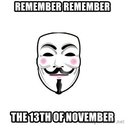 Anon - Remember Remember the 13th of November