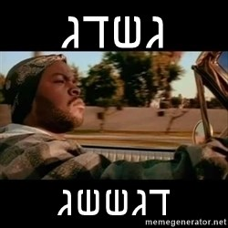 Ice Cube- Today was a Good day - גשדג דגששג