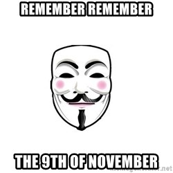 Anon - remember remember The 9th of November