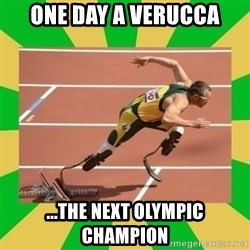 OSCAR PISTORIUS - One day a verucca ...the next Olympic  champion