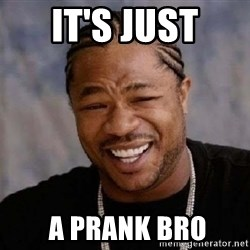 Xibithappy - It's just  a prank bro