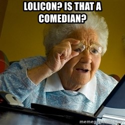 Internet Grandma Surprise - Lolicon? Is that a comedian?
