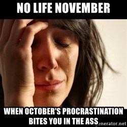 crying girl sad - No Life November When October's Procrastination Bites You in the Ass