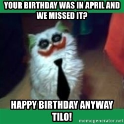 It's simple, we kill the Batman. - your birthday was in april and we missed it? Happy Birthday anyway TiLo!
