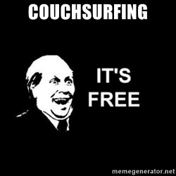 it's free - Couchsurfing