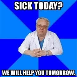 doctor_atypical - sick today? we will help you tomorrow.
