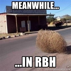 Tumbleweed - Meanwhile... ...in RBH