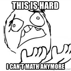 WHY SUFFERING GUY - This is hard I Can't Math Anymore
