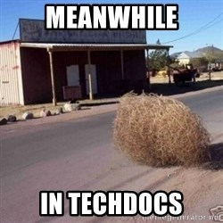 Tumbleweed - Meanwhile in Techdocs