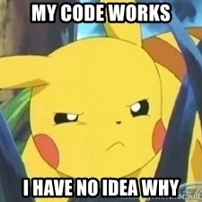 Unimpressed Pikachu - My code works i have no idea why
