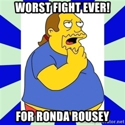 Comic book guy simpsons - worst fight ever! for Ronda Rousey