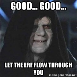 Sith Lord - Good... Good... Let the ERF flow through you