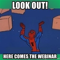 60's spiderman - look out! here comes the webinar
