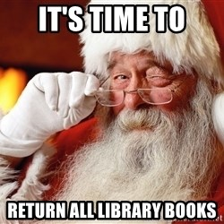 Capitalist Santa - It's time to return all library books