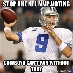 Tonyromo - STOP THE NFL MVP VOTING COWBOYS CAN'T WIN WITHOUT TONY