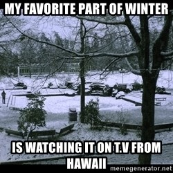UVIC SNOWDAY - my favorite part of winter is watching it on t.v from Hawaii
