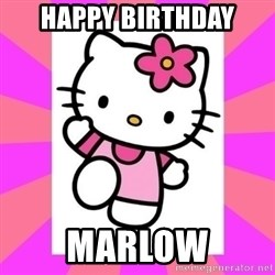 Hello Kitty - HAPPY BIRTHDAY Marlow