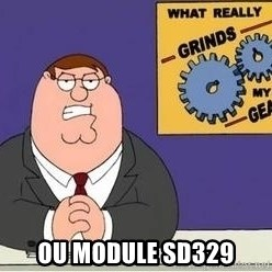 Grinds My Gears Peter Griffin -  OU module SD329