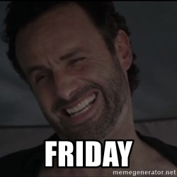 RICK THE WALKING DEAD -  Friday