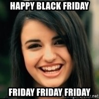 Friday Derp - happy black friday friday friday friday