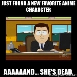 poof it's gone guy - Just found a new favorite anime character aaaaaand... she's dead.