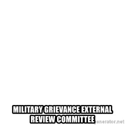 Blank Template -  Military Grievance External Review Committee