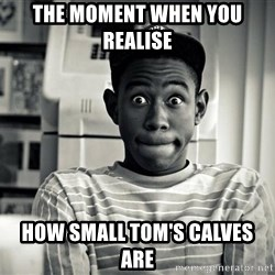 Tyler the Creator - the moment when you realise  how small tom's calves are